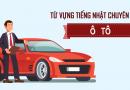 Từ vựng tiếng Nhật chuyên ngành ô tô